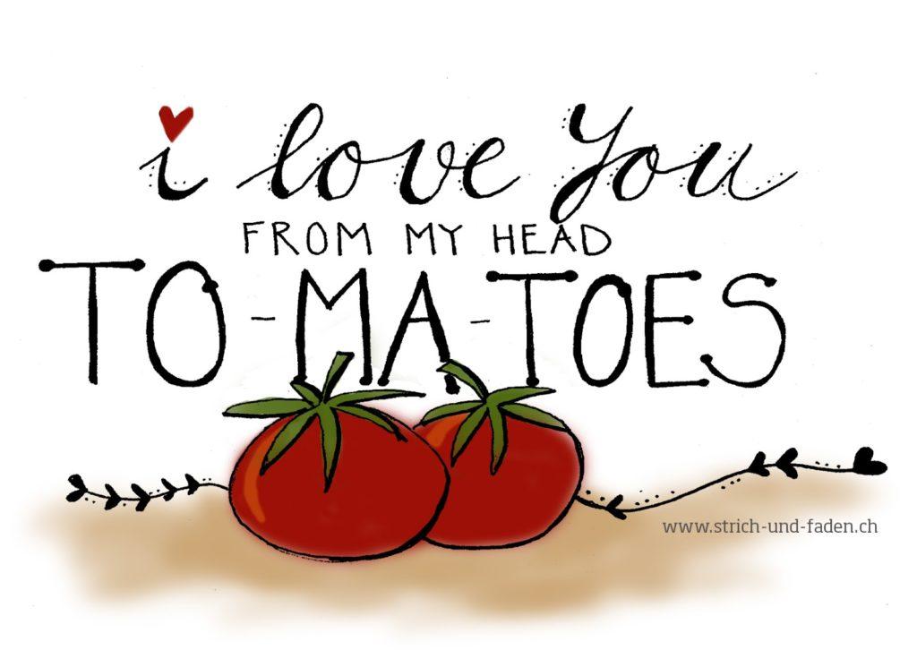 mit Strich und Faden: I Love you from my Head Tomatoes  Valentinskarte